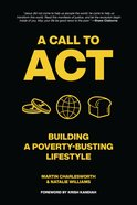 A Call to Act: Developing a Poverty-Busting Lifestyle eBook