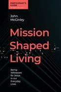 Mission Shaped Living (Participant's Guide) eBook