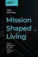 Mission Shaped Living (Leader's Guide) eBook