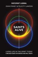 Saints Alive! (Participant's Journal) eBook