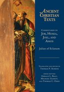 Commentaries on Job, Hosea, Joel, and Amos (Ancient Christian Texts Series) eBook