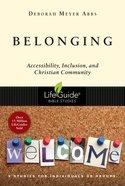 Belonging (Lifeguide Bible Study Series) eBook