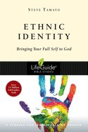 Ethnic Identity (Lifeguide Bible Study Series) eBook