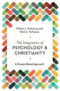 The Integration of Psychology and Christianity eBook