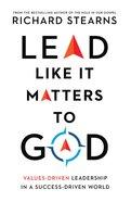 Lead Like It Matters to God eBook