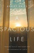 A Spacious Life eBook