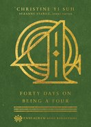 Forty Days on Being a Four (Enneagram Daily Reflections Series) eBook