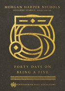 Forty Days on Being a Five eBook