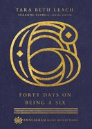 Forty Days on Being a Six eBook