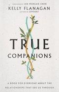 True Companions eBook