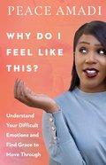 Why Do I Feel Like This? eBook
