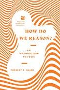 How Do We Reason? eBook