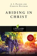Abiding in Christ (Lifeguide Bible Study Series) eBook
