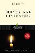 Prayer and Listening (Lifeguide Bible Study Series) eBook