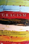 Gracism: The Art of Inclusion eBook