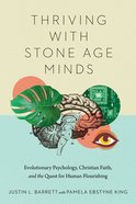 Thriving With Stone Age Minds eBook