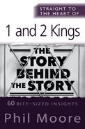 Straight to the Heart of 1 and 2 Kings (Straight To The Heart Of Series) eBook