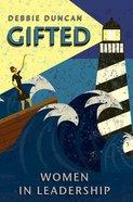 Gifted: Women in Leadership eBook