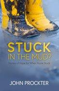 Stuck in the Mud? eBook