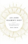 Es Jesus Realmente Dios? eBook