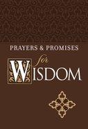 Prayers & Promises For Wisdom eBook
