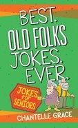 Best Old Folks Jokes Ever eBook
