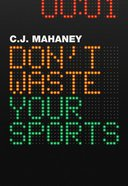 Dont Waste Your Sports eBook