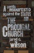 The Prodigal Church eBook