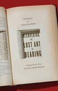 Recovering the Lost Art of Reading eBook