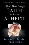 I Don't Have Enough Faith to Be An Atheist eBook