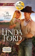 The Cowboy Father/Fireworks (After the Storm) (Love Inspired Historical 2 Books In 1 Series) eBook
