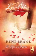 To Love and Honor (Ever After) (Love Inspired Series) eBook