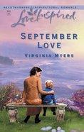 September Love (Love Inspired Series) eBook