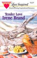Tender Love (Love Inspired Series) eBook