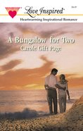 A Bungalow For Two (Love Inspired Series) eBook