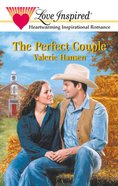 The Perfect Couple (Love Inspired Series) eBook