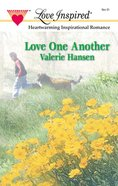 Love One Another (Love Inspired Series) eBook