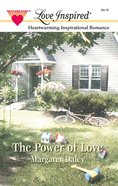 The Power of Love (Love Inspired Series) eBook