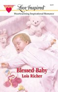 Blessed Baby (Love Inspired Series) eBook