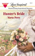 Hunter's Bride (Love Inspired Series) eBook