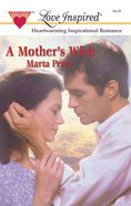 A Mother's Wish (Love Inspired Series) eBook