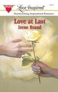 Love At Last (Love Inspired Series) eBook