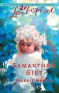 Samantha's Gift (Love Inspired Series) eBook
