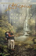 Always in Her Heart (Love Inspired Series) eBook