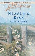 Heaven's Kiss (Love Inspired Series) eBook