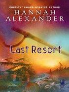 Last Resort (Love Inspired Suspense Series) eBook