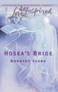 Hosea's Bride (Love Inspired Series) eBook