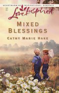 Mixed Blessings (Love Inspired Series) eBook