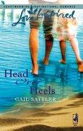 Head Over Heels (Love Inspired Series) eBook
