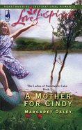 A Mother For Cindy (Love Inspired Series) eBook